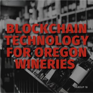 Blockchain Technology for Oregon Wines